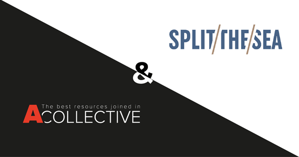 A Collective joins forces with the change experts of Split The Sea!